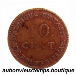 10 CENTIMES BRONZE ND ( 1820 ) - FABRIQUE DU VAST - P.F. FONTENILLIAT - LOUIS XVIII