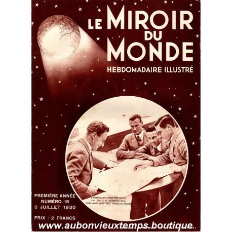 LE MIROIR DU MONDE N°18 - 5.07.1930
