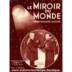 LE MIROIR DU MONDE N°14 - 7.06.1930