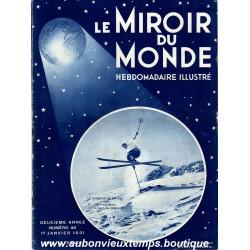 LE MIROIR DU MONDE N°46 - 17.01.1931