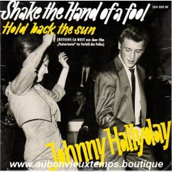 45T JOHNNY HALLYDAY - SHAKE THE HAND OF A FOOL - 4 TITRES