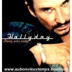 33T JOHNNY HALLYDAY - SANG POUR SANG - 14 TITRES