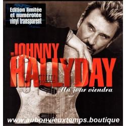 MAXI 45T JOHNNY HALLYDAY - UN JOUR VIENDRA - 2 TITRES