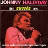 45T JOHNNY HALLYDAY - SUCCES 1961 1973 - 12 TITRES