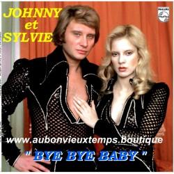 45T MONOFACE JOHNNY HALLYDAY et SYLVIE VARTAN - BYE BYE BABY - 1 TITRE