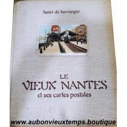 LE VIEUX NANTES et ses CARTES POSTALES