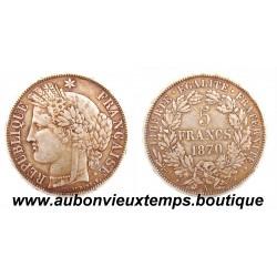 5 FRANCS ARGENT 1870 A CERES AVEC LEGENDE