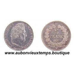 1/4 FRANC ARGENT 1837 A LOUIS PHILIPPE 1er