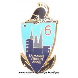 INSIGNE  EMAIL - INSIGNE métallique du 6e Regiment du Genie La Marne VERDUN. AINSE