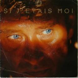 45T SI J'ETAIS MOI - PHILIPS 876 2347 - OCTOBRE 1989 - JOHNNY HALLYDAY