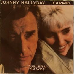 45T J'OUBLIRAI TON NOM - PHILIPS 888 381-7 - JANVIER 1987 - JOHNNY HALLYDAY