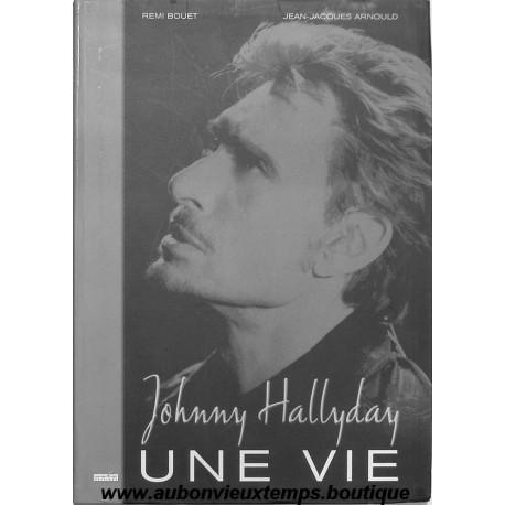 Livre Johnny Hallyday Une Vie 2002