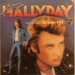 CD N° 109   TE SIGO FIEL - PHILIPS  - 1981 - JOHNNY HALLYDAY
