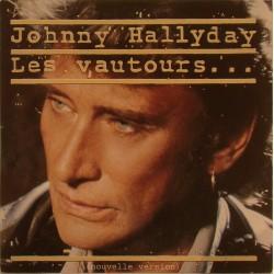 CD N° 208   LES VAUTOURS - PHILIPS  - JANVIER 1990 - JOHNNY HALLYDAY