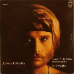 CD N° 100   QUANTO TI AMO - PHILIPS 336 240 - 1969 - JOHNNY HALLYDAY