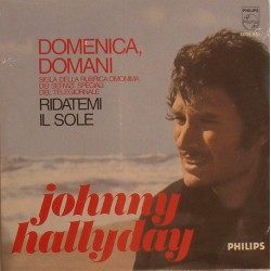 CD N° 102   DOMENICA DOMANI - PHILIPS 6009 091 - 1970 - JOHNNY HALLYDAY