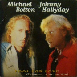CD  FOOL FOR LOVE - 1996 - DUO MICHAEL BOLTON - JOHNNY HALLYDAY