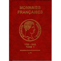 MONNAIES FRANCAISES Tome 1