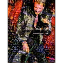 2 DVD  JOHNNY  HALLYDAY  - FLASHBACK TOUR 2006   28 TITRES