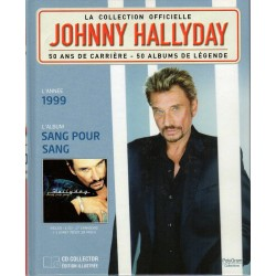 LA COLLECTION OFFICIELLE JOHNNY HALLYDAY VOL. 5 SANG POUR SANG 1999