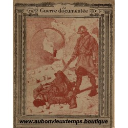 LA GUERRE DOCUMENTEE  - FASCICULE N° 40 - 1914  1915