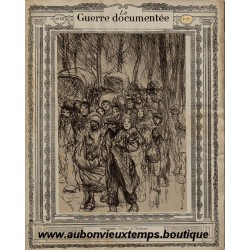 LA GUERRE DOCUMENTEE  - FASCICULE N° 43 - 1914  1915