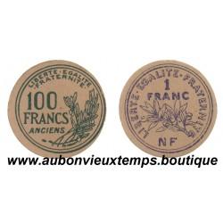 MONNAIE CARTON 100 FRANCS ANCIENS ET 1 FRANC NF