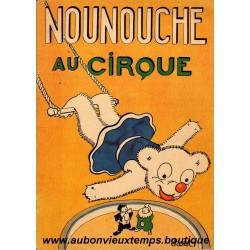 NOUNOUCHE AU CIRQUE  N°8  1947