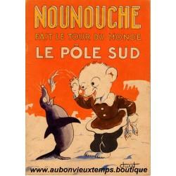 NOUNOUCHE FAIT LE TOUR DU MONDE - LE POLE SUD  N°13