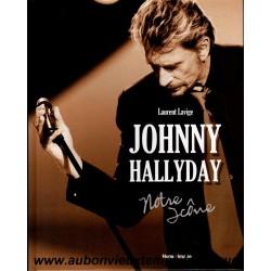JOHNNY HALLYDAY NOTRE ICONE de L. LAVIGE 2016