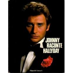 JOHNNY RACONTE HALLYDAY  1979  FILIPACCHI