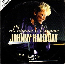 CD  JOHNNY HALLYDAY  - L'HYMNE A L'AMOUR  -  LAURA 1996  2 TITRES