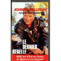 VHS JOHNNY HALLYDAY ROULER VERS L'OUEST - LE DERNIER REBELLE  1er EPISODE  1990