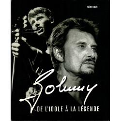 LIVRE JOHNNY - DE L'IDOLE A LA LEGENDE  - R. BOUET  2005