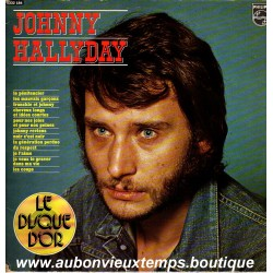VINYL 33T  JOHNNY HALLYDAY  DISQUE D'OR  PHILIPS 1973  12 TITRES