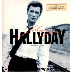 VINYL 33T JOHNNY HALLYDAY PHILIPS 1985 ROCK'N'ROLL ATTITUDE 10 TITRES