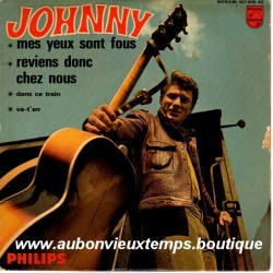 45T MES YEUX SONT FOUS - PHILIPS 437 099 - JUILLET 1965 - JOHNNY HALLYDAY