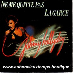 45T  NE ME QUITTES PAS - PHILIPS 880 504.7 - DECEMBRE 1984 - JOHNNY HALLYDAY