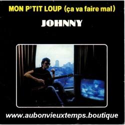 45T MON P'TIT LOUP - PHILIPS 818 871 -  MARS 1984 - JOHNNY HALLYDAY