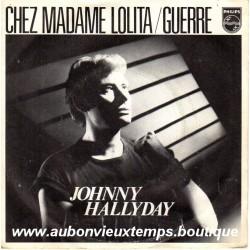 45T CHEZ MADAME LOLITA - PHILIPS 6010 298 - DECEMBRE 1980 - JOHNNY HALLYDAY