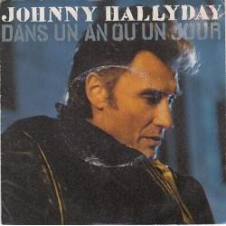 45T DANS UN AN OU UN JOUR - JOHNNY
