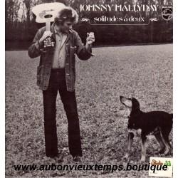 VINYL 33T  JOHNNY HALLYDAY  PHILIPS MARS 1978 - SOLITUDES A DEUX  - 11 TITRES