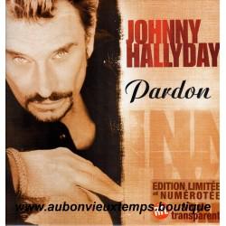 VINYL MAXI 45T  JOHNNY HALLYDAY  MERCURY 1999 - PARDON - 2 TITRES SERIE LIMITEE