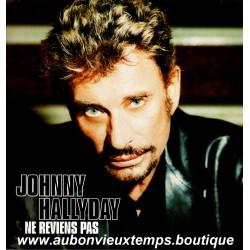 VINYL MAXI 45T  JOHNNY HALLYDAY  MERCURY  2002 - NE REVIENS PAS -  2 TITRES