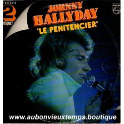 VINYL 2 x 33T  JOHNNY HALLYDAY  PHILIPS  1978 - LE PENITENCIER  - 24 TITRES