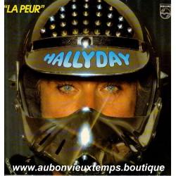 VINYL 33T JOHNNY HALLYDAY PHILIPS 1982 - LA PEUR - 11 TITRES