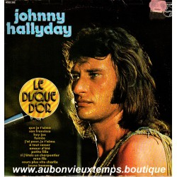 LP 33T  LE DISQUE D'OR - PHILIPS 6332 202  - JOHNNY HALLYDAY