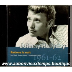 CD  JOHNNY HALLYDAY  - RETIENS LA NUIT - PHILIPS 18 TITRES