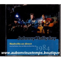 CD  JOHNNY HALLYDAY  - NASHVILLE EN DIRECT -  PHILIPS   17 TITRES