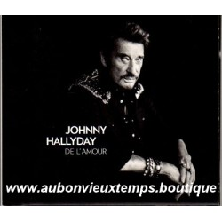 CD COLLECTOR  JOHNNY HALLYDAY - DE L'AMOUR   2015
